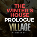 resident evil 8 prologue