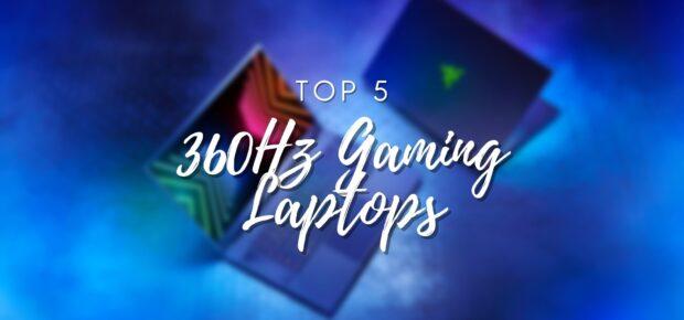 360hz gaming laptop